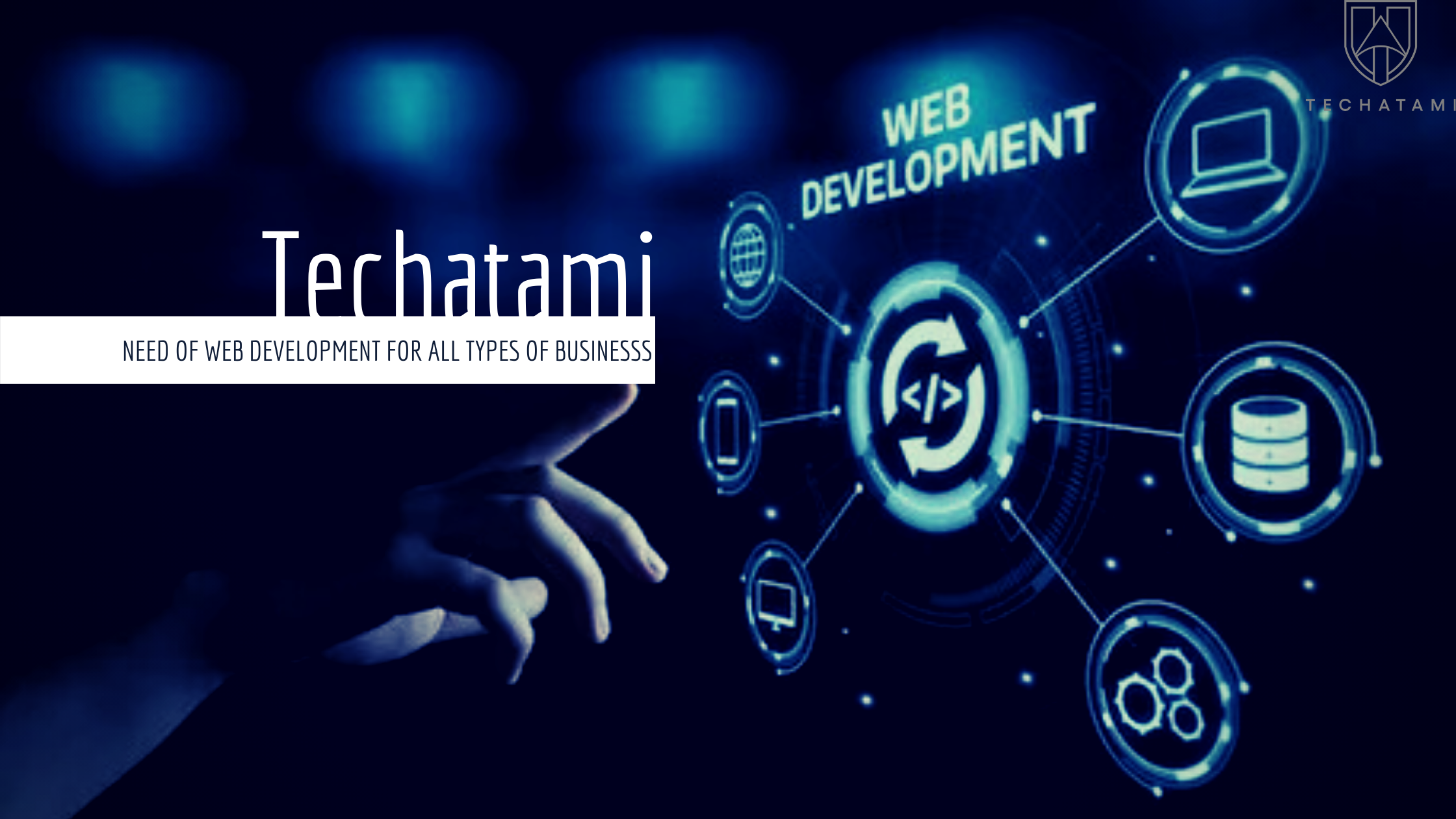 Why web development is needed for types of businesses?